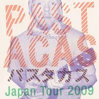 PASTACAS JAPAN TOUR 2009