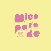 MICE PARADE JAPAN TOUR 2007 Tシャツ
