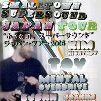 SMALLTOWN SUPERSOUND JAPAN TOUR 2006