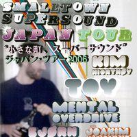 SMALLTOWN SUPERSOUND JAPAN TOUR 2006