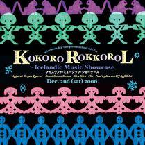KOKORO ROKKOROL 〜Icelandic Music Showcase