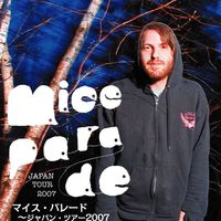 MICE PARADE Japan Tour 2007