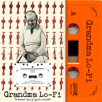 Grandma Lo-Fi〜The Basement Tapes of Sigriour Nielsdottir [cassette]